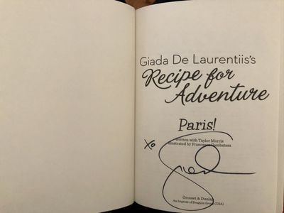 Giada De Laurentiis autographed Recipe for Adventure Paris hardcover children's book