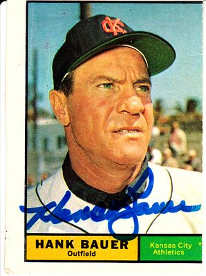 Hank Bauer autographed Kansas City Athletics 1961 Topps card