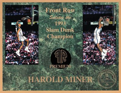 Harold Miner 1993 Slam Dunk Champion Front Row commemorative card sheet