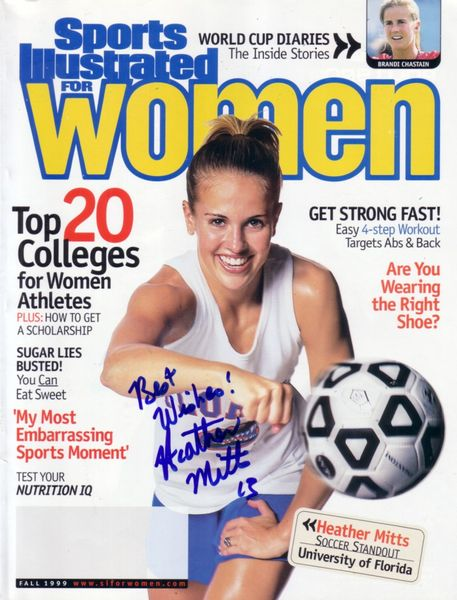 Heather Mitts autographed 1999 Sports Illustrated for Women magazine inscribed Best Wishes!
