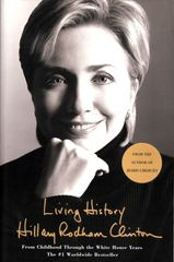 Hillary Clinton autographed Living History softcover book (full name signature)