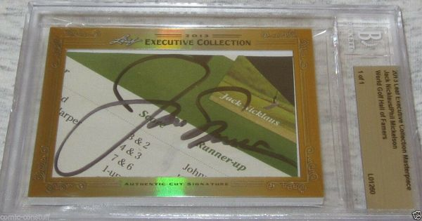 Jack Nicklaus and Phil Mickelson 2013 Leaf Masterpiece Cut Signature certified autograph card 1/1 PSA/DNA