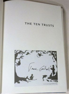 Jane Goodall autographed The Ten Trusts hardcover book