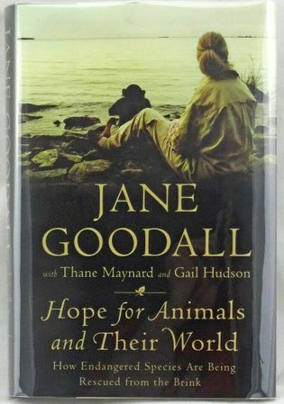 Jane Goodall autographed Hope for Animals and Their World hardcover book
