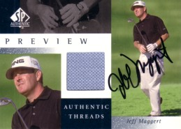 Jeff Maggert autographed 2001 SP Authentic golf tournament worn shirt card