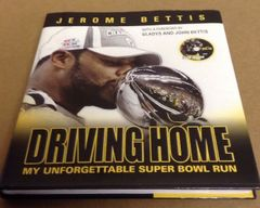 Jerome Bettis autographed Pittsburgh Steelers Driving Home hardcover book with DVD