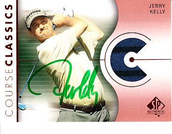 Jerry Kelly autographed 2003 SP Authentic golf tournament worn shirt card