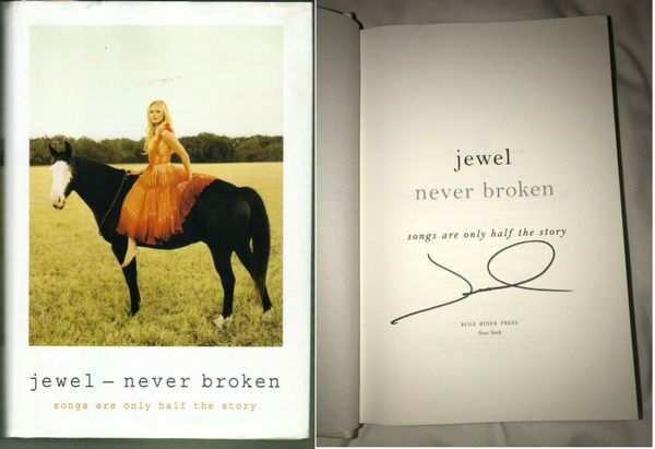 Jewel autographed Never Broken hardcover book