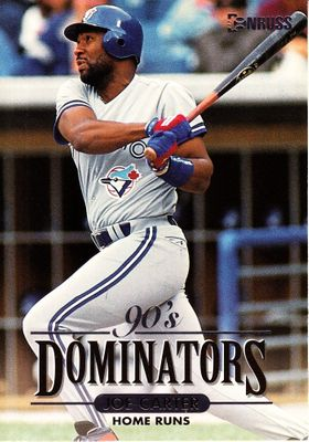 Joe Carter Toronto Blue Jays 1994 Donruss Dominators jumbo insert card #/10000