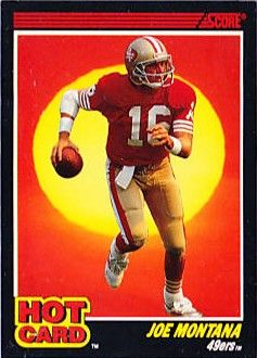 Joe Montana 49ers 1990 Score Hot Card insert #1 NrMt