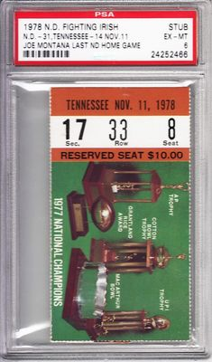 Joe Montana Last College Home Game 1978 Notre Dame vs Tennessee ticket stub graded PSA 6