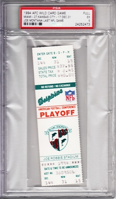 Joe Montana Last NFL Game 1994 Chiefs at Dolphins full unused AFC Playoff ticket graded PSA 5 Ex