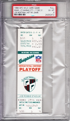 Joe Montana Last NFL Game 1994 Chiefs at Dolphins full unused AFC Playoff ticket graded PSA 6 Ex-Mt