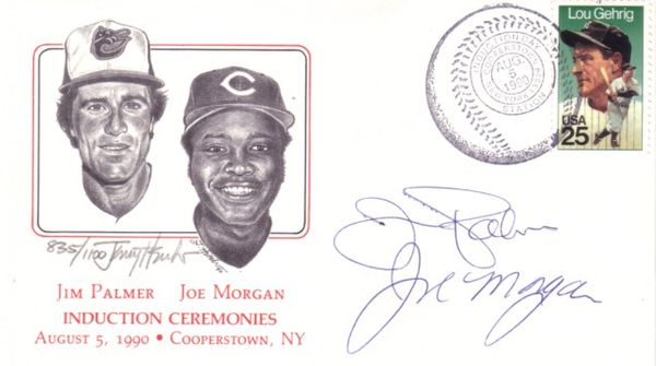 Joe Morgan and Jim Palmer autographed 1990 Baseball Hall of Fame Induction cachet envelope