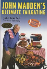 John Madden autographed Ultimate Tailgating hardcover book
