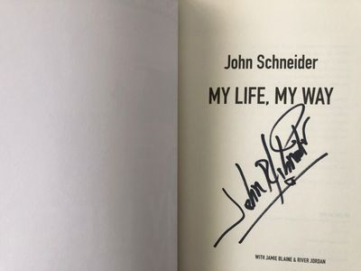 John Schneider autographed My Life My Way softcover book