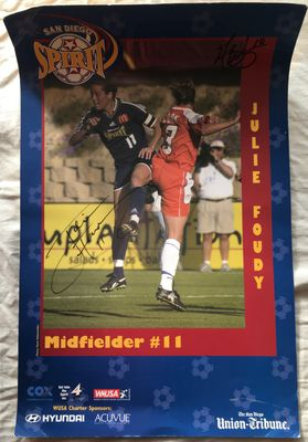 Julie Foudy autographed WUSA San Diego Spirit 11x17 mini poster (damaged)