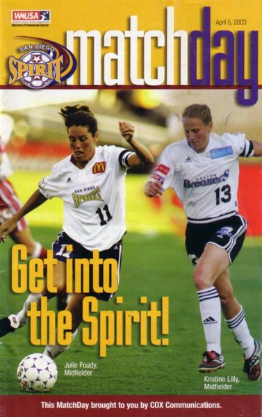 Julie Foudy & Kristine Lilly 2003 WUSA San Diego Spirit program