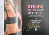 Lindsey Vonn autographed Strong is the New Beautiful hardcover first edition book