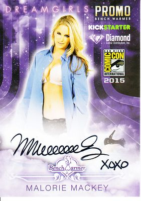 Malorie Mackey certified autograph Bench Warmer 2015 Comic-Con exclusive promo card