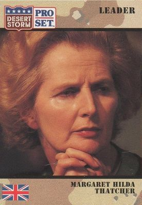 Margaret Thatcher 1990 Pro Set Desert Storm card