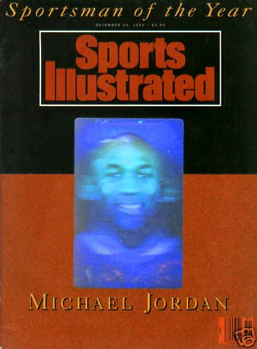 Michael Jordan Chicago Bulls 1991 Sportsman of the Year hologram Sports Illustrated issue