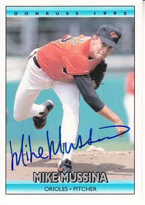 Mike Mussina autographed Baltimore Orioles 1992 Donruss card
