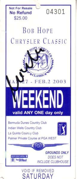 Mike Weir autographed 2003 Bob Hope Chrysler Classic ticket