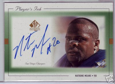 Natrone Means certified autograph San Diego Chargers 1999 SP Authentic card