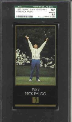 Nick Faldo 1997 Grand Slam 1989 Masters Champion golf card graded SGC 92 NrMt-Mt+ (PSA 8.5)