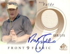 Nick Faldo certified autograph 2002 SP Front 9 Fabric golf card with worn shirt swatch