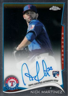 Nick Martinez Texas Rangers 2014 Topps Chrome certified autograph card