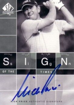 Nick Price certified autograph 2002 SP Authentic Sign of the Times card