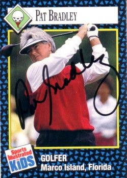 Pat Bradley autographed Sports Illustrated for Kids golf card
