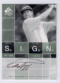 Paul Azinger certified autograph 2002 SP Sign of the Times golf card