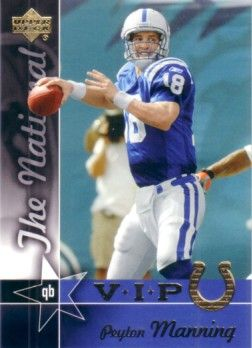 Peyton Manning Indianapolis Colts 2005 Upper Deck National Convention VIP promo card