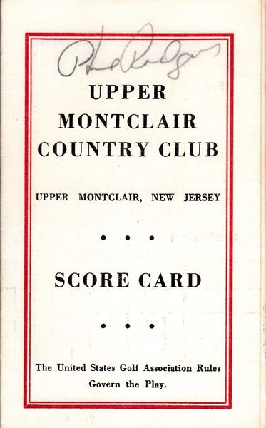 Phil Rodgers autographed Upper Montclair Country Club 1960s golf scorecard
