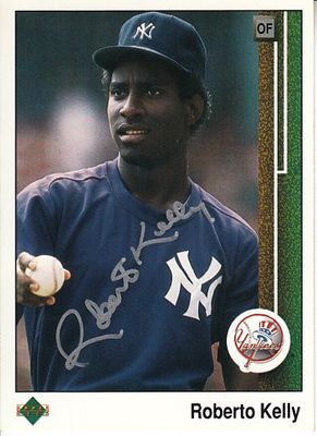Roberto Kelly autographed New York Yankees 1989 Upper Deck card