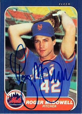 Roger McDowell autographed New York Mets 1986 Fleer Rookie Card