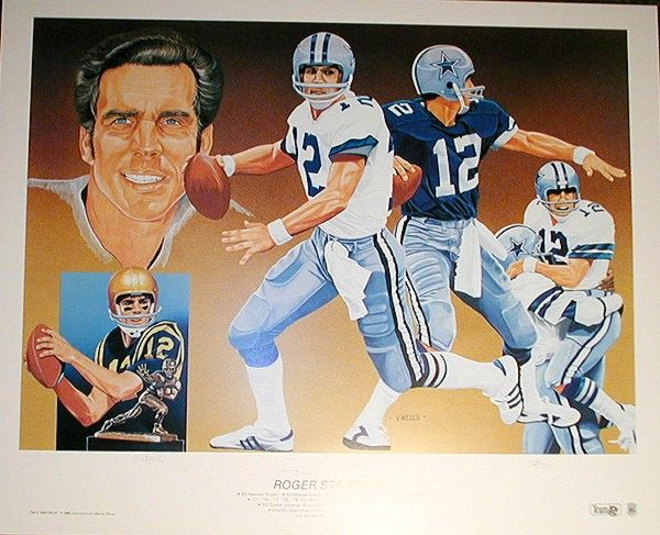 Roger Staubach autographed Dallas Cowboys 18x25 lithograph by Vernon Wells #311/750