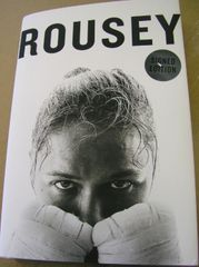 Ronda Rousey autographed My Fight Your Fight hardcover signed first edition book