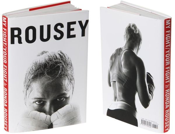 Ronda Rousey My Fight Your Fight first edition hardcover book
