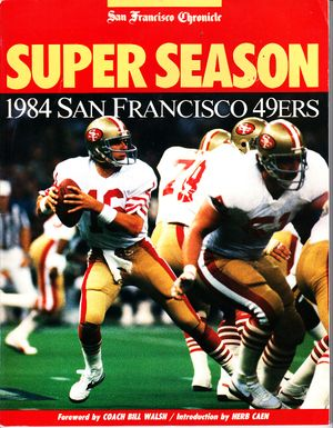 San Francisco 49ers 1984 Super Season softcover book (Joe Montana)