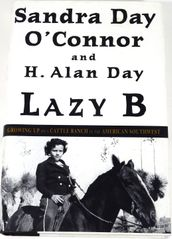 Sandra Day O'Connor autographed Lazy B hardcover book (JSA)