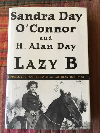 Sandra Day O'Connor autographed Lazy B hardcover book (To Christine)