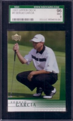 Sergio Garcia 2001 Upper Deck Golf Rookie Card SGC 96 MINT (PSA 9)