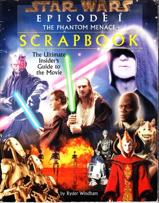 Star Wars Episode One The Phantom Menace Scrapbook
