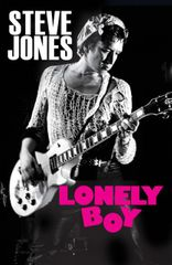 Steve Jones autographed Lonely Boy hardcover first edition book