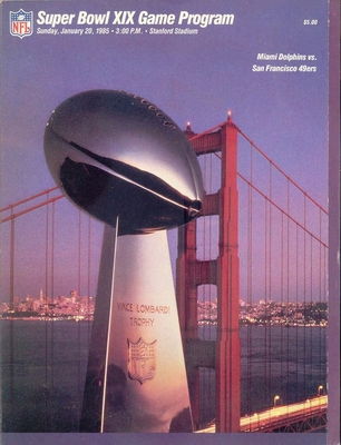 Super Bowl 19 game program (San Francisco 49ers 38 Miami Dolphins 16)