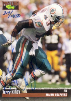 Terry Kirby certified autograph Miami Dolphins 1993 Pro Line card